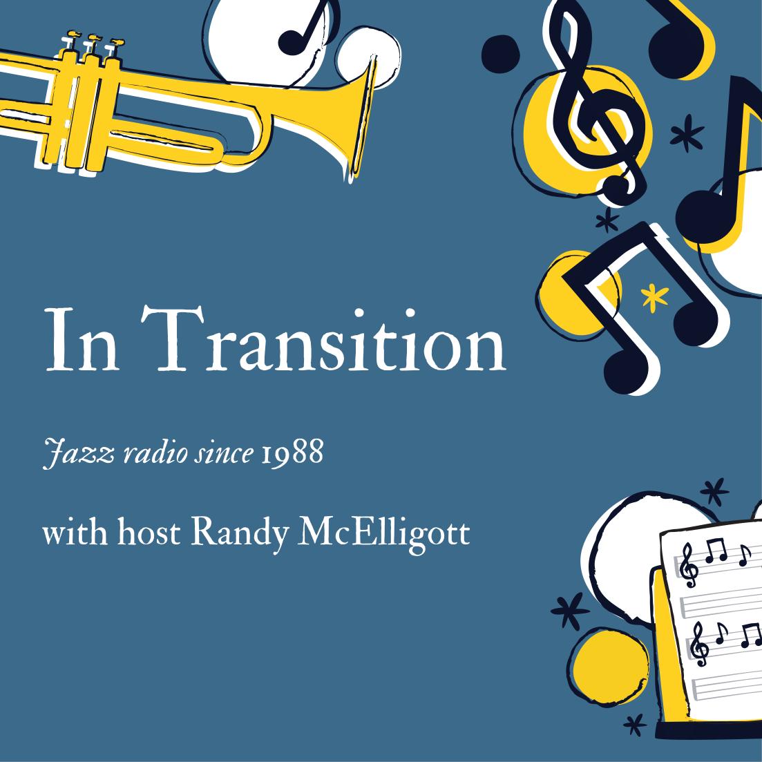 2020 10 In Transition  October 11  Chet Baker, Alain Caron, Tania Maria…